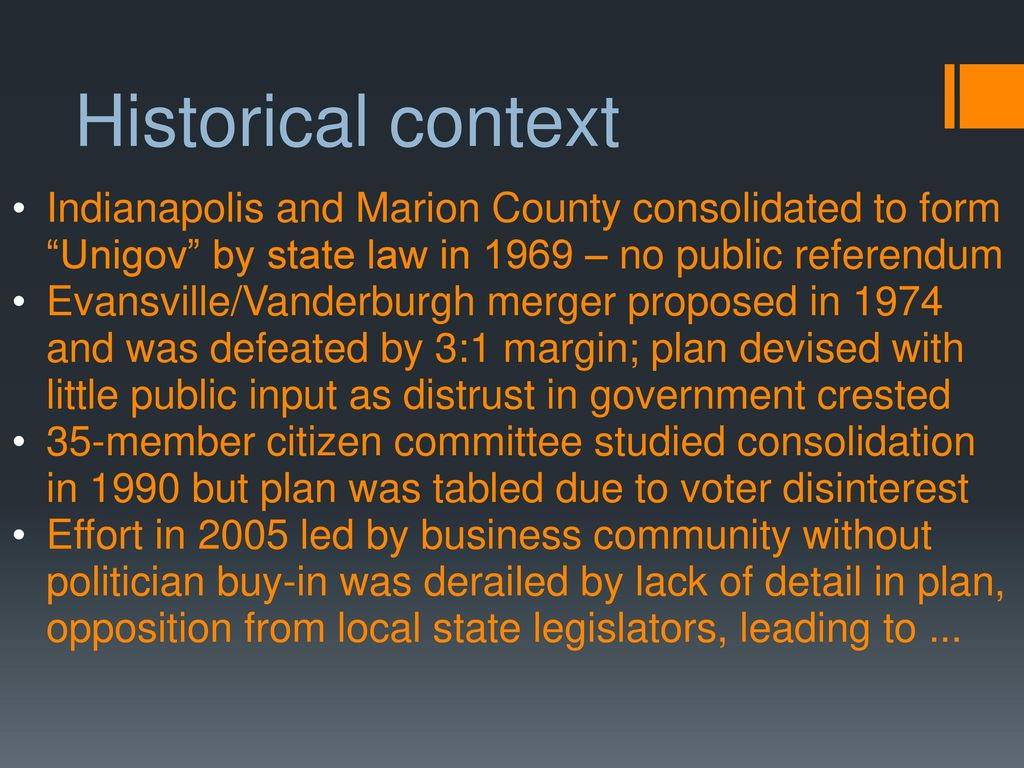 Historical Context Indianapolis And Marion County Consolidated To Form Unigov By State Law In 1969