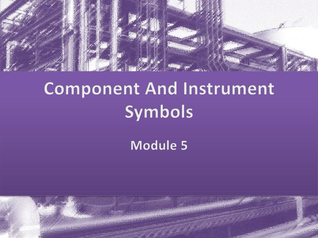 Component And Instrument Symbols Ppt Download Piping Diagram Legend