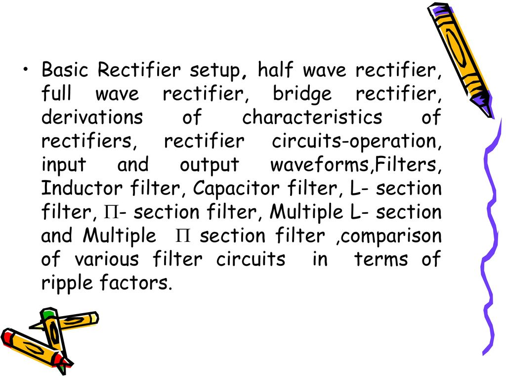 Rectifiers And Filters Ppt Download Waveform From Diode Rectifier Circuit It Can Be Seen The 2 Basic Setup Half Wave