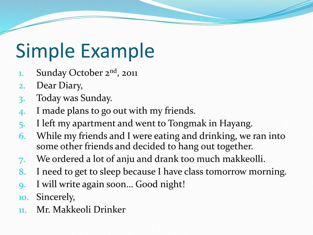 Simple Example Sunday October 2nd 2011 Dear Diary Today Was