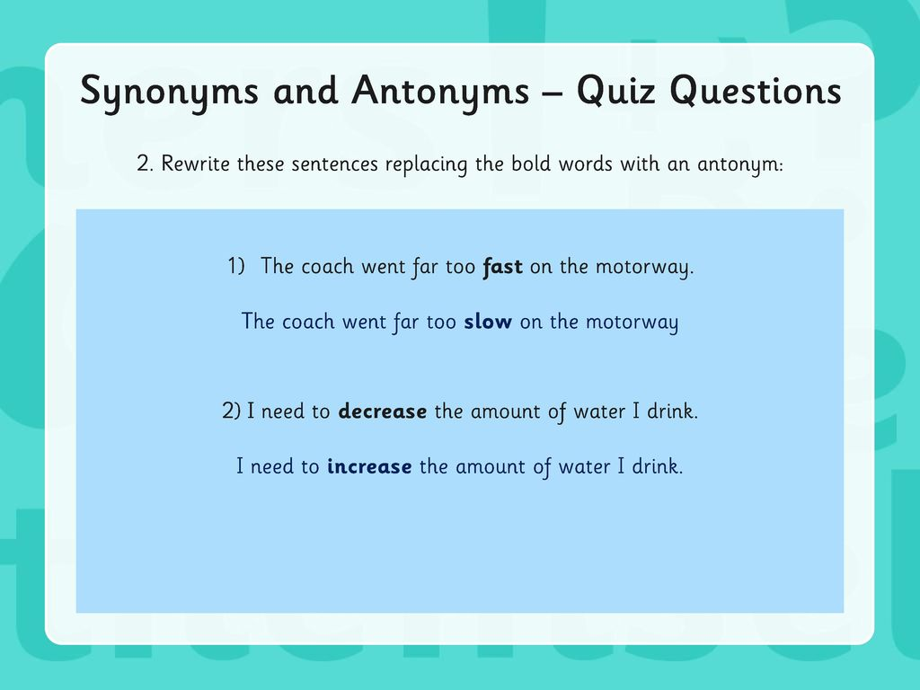 Year 6 Grammar Revision Synonyms & Antonyms  - ppt download