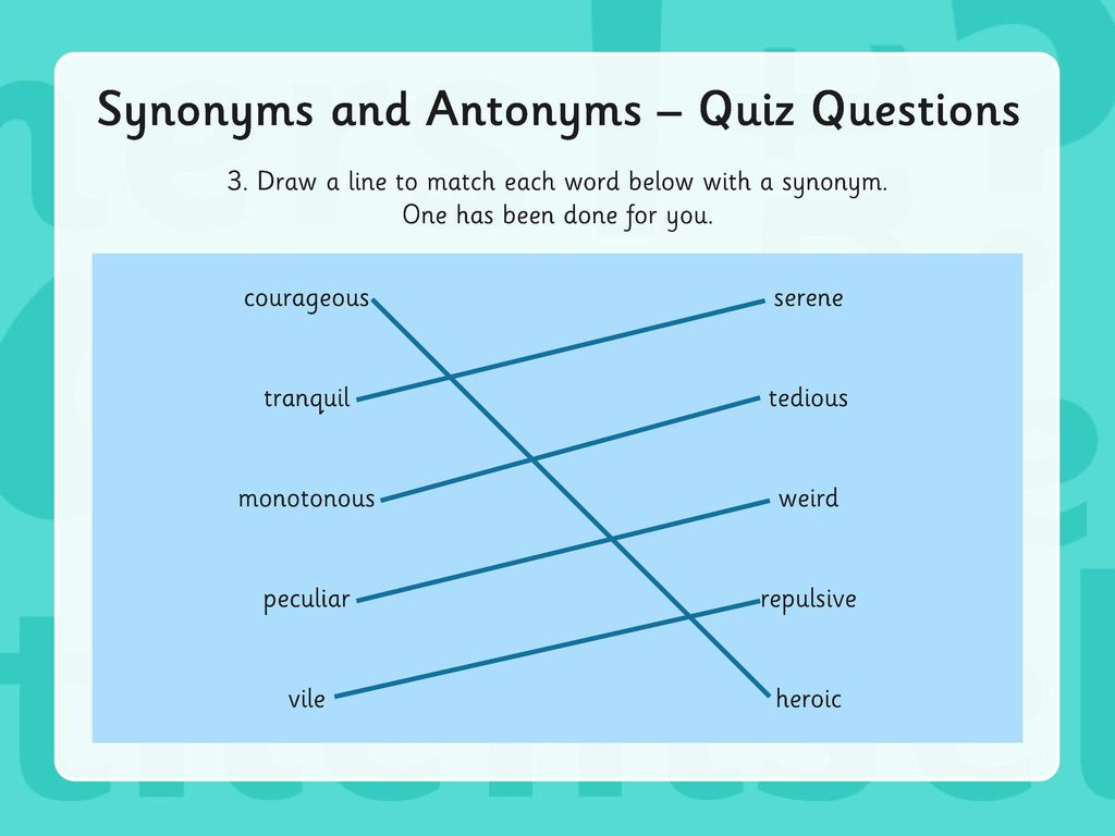 Year 6 Grammar Revision Synonyms & Antonyms. - ppt download