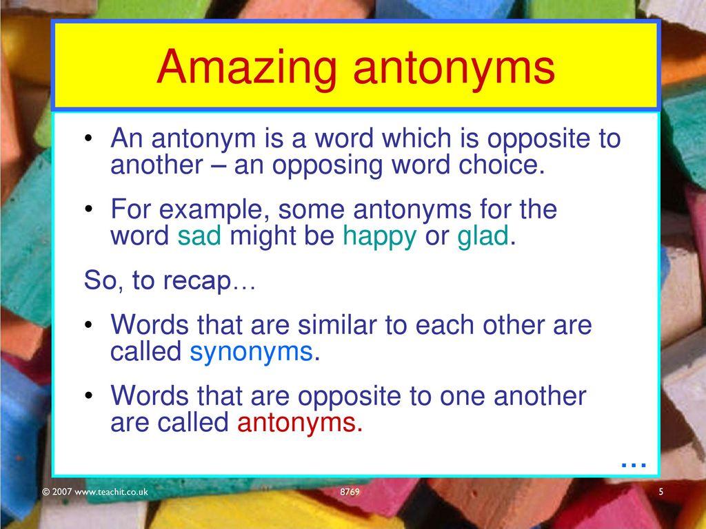5 Amazing Antonyms