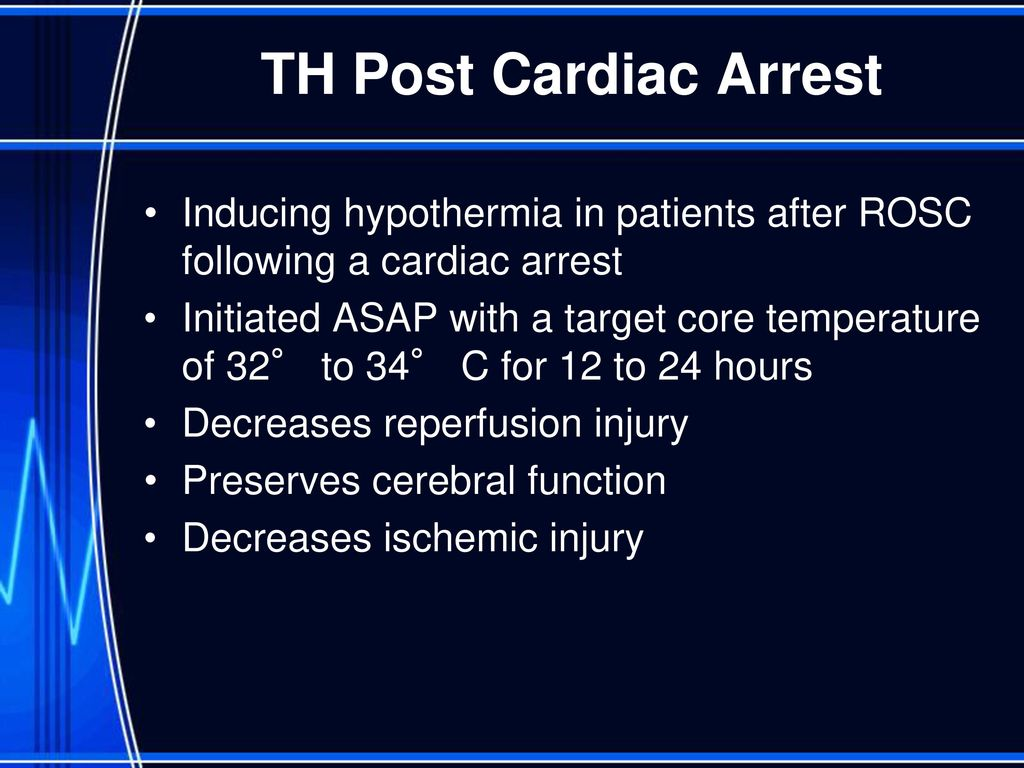 Therapeutic Hypothermia After Cardiac Arrest - ppt download