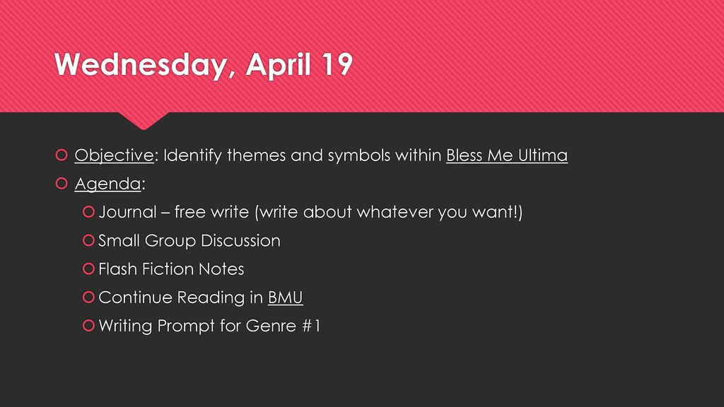 Wednesday April 19 Objective Identify Themes And Symbols Within