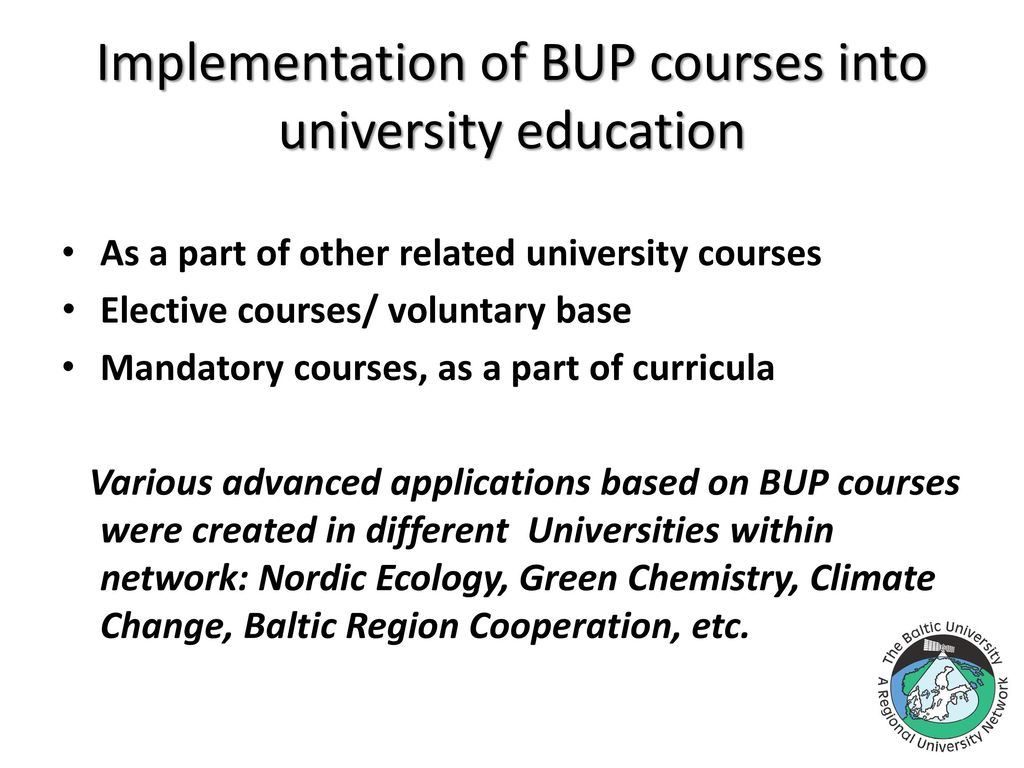 BUP courses in the university programmes - ppt download