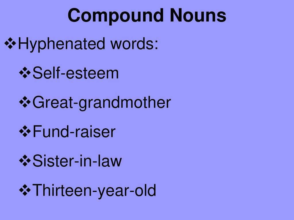 Compound Nouns What is a compound noun? - ppt download