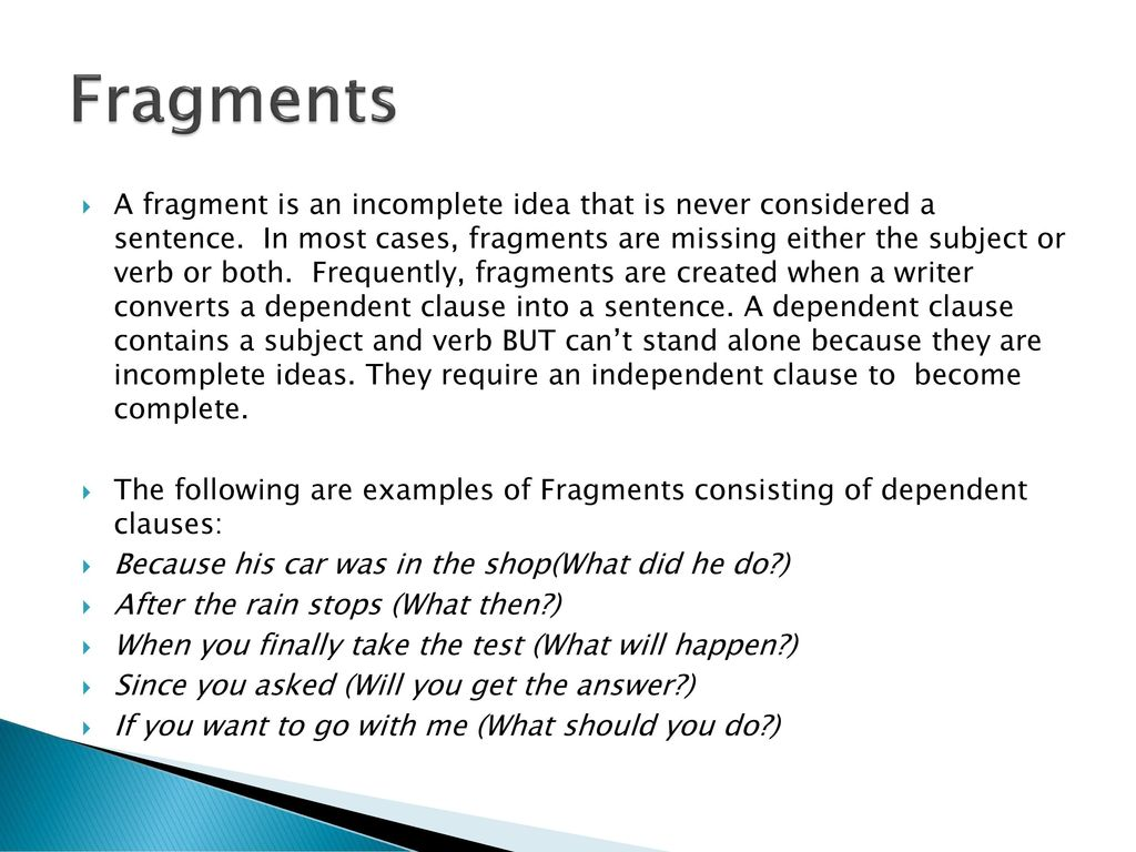 Fragments A Fragment Is An Incomplete