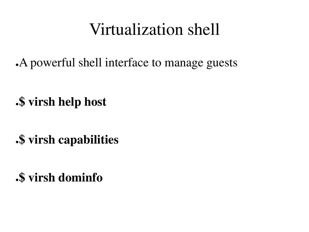 Virtualization with libvirt Kashyap Chamarthy - ppt download
