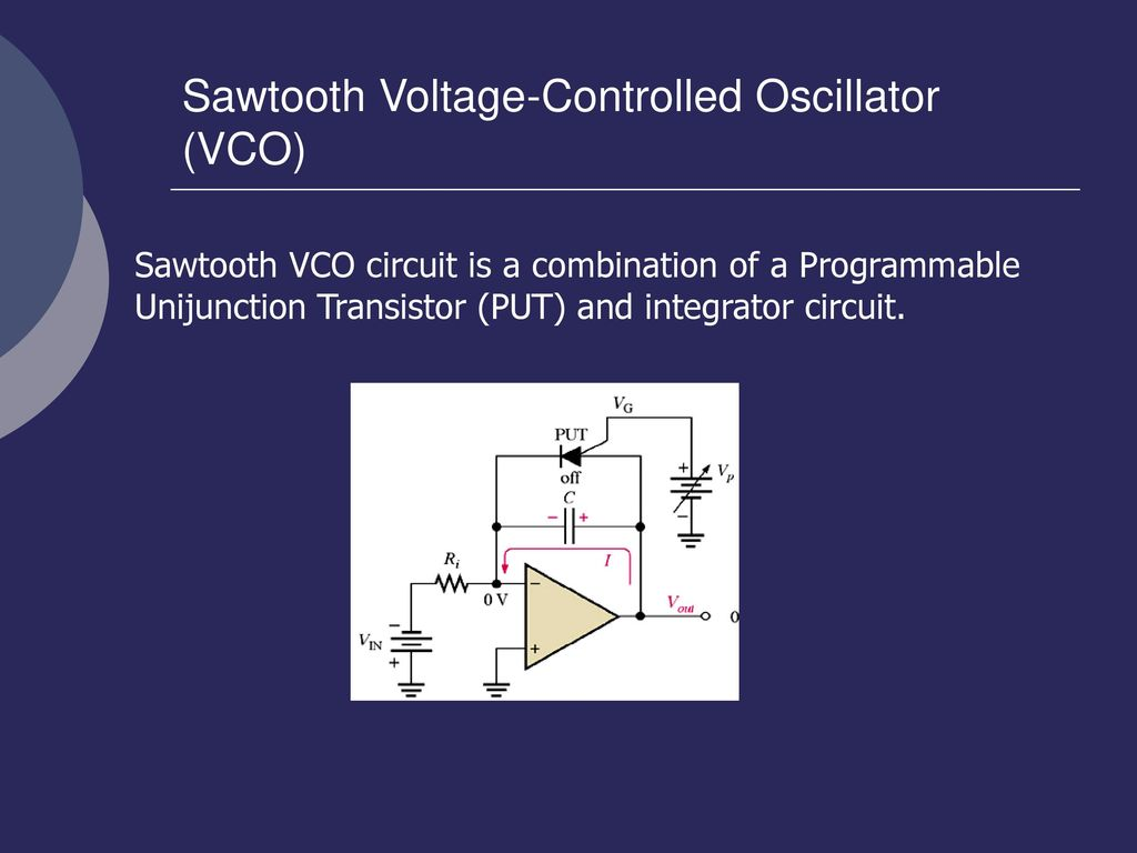 En Rosemizi Bin Abd Rahim Ppt Download The Voltage Controlled Oscillator Vco Circuit That We Will Build Sawtooth