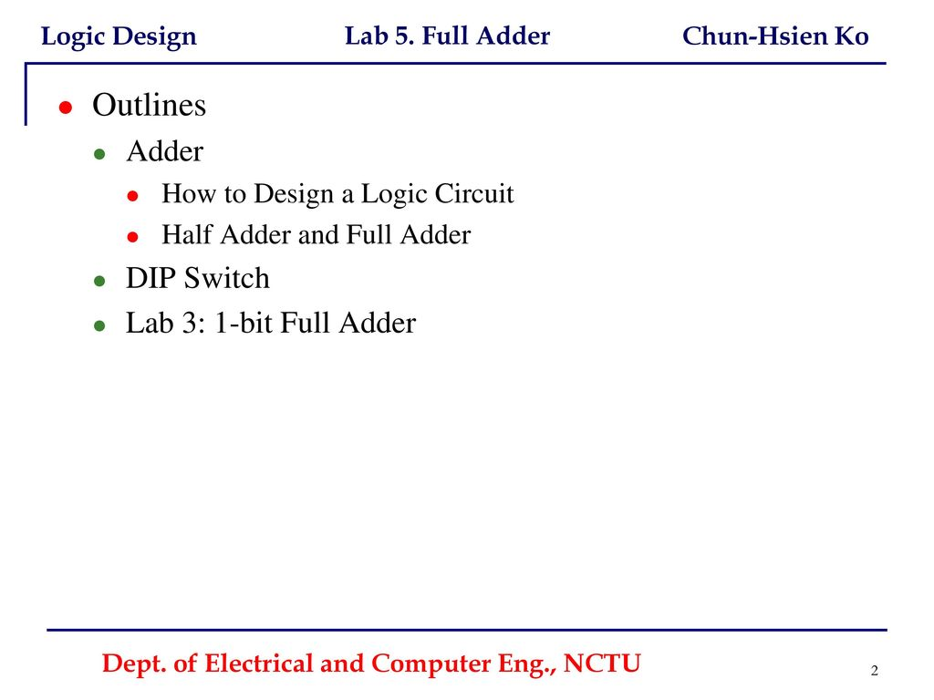 Dept Of Electrical And Computer Eng Nctu Ppt Download Show Your 1bit Adder Circuit To Ta