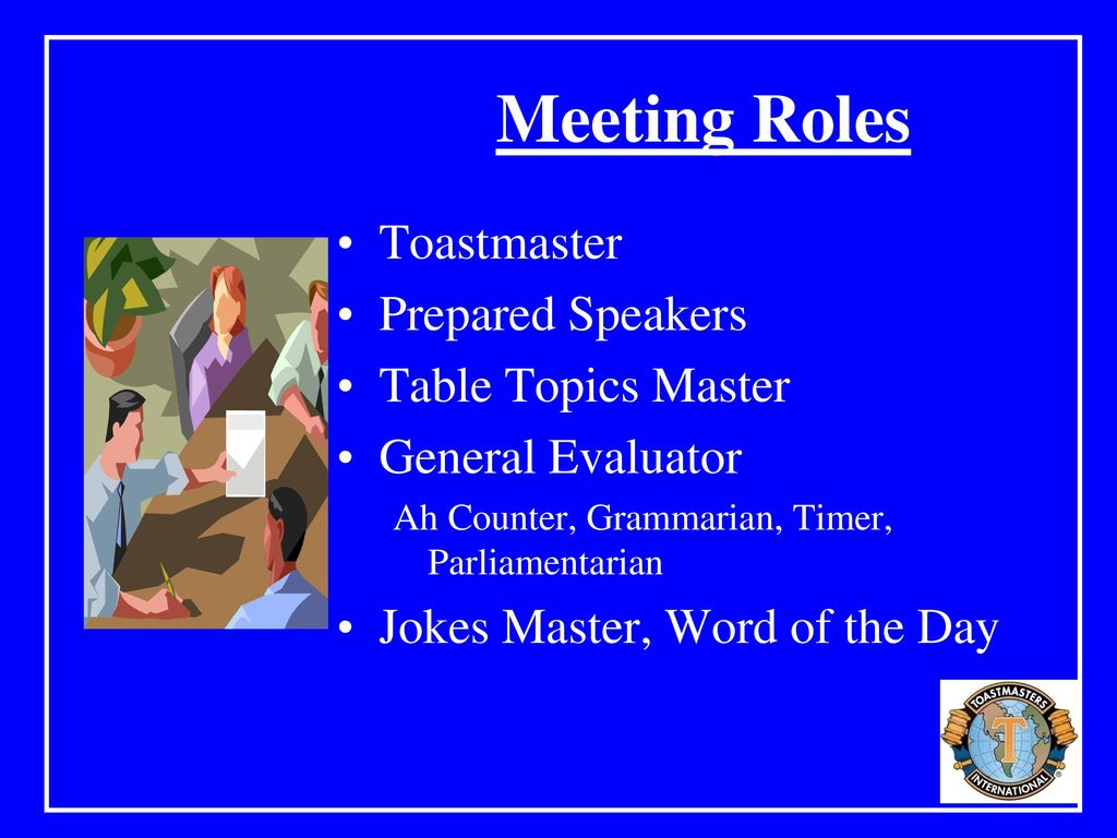 Welcome To Toastmasters International Ppt Download