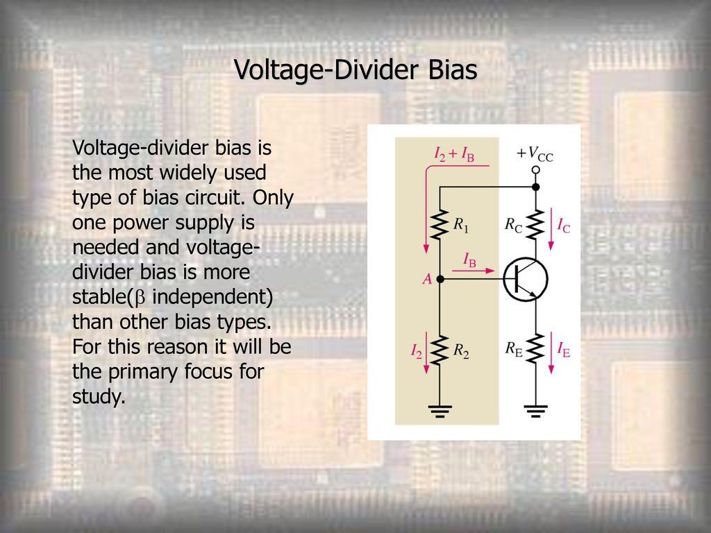 Transistor Bias Circuits Ppt Download Voltage Divider Circuit Of A Bjt 8