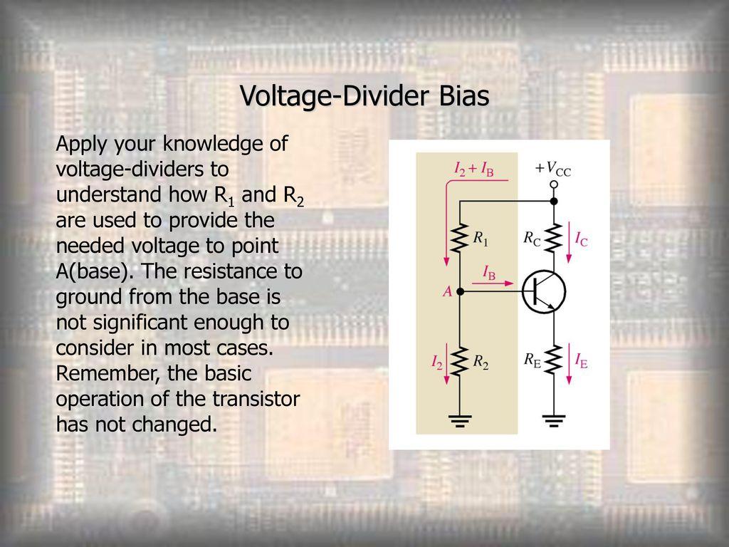 Transistor Bias Circuits Ppt Download Voltage Dividers 9 Divider
