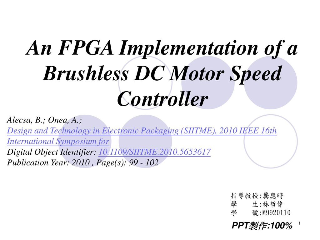 An FPGA Implementation of a Brushless DC Motor Speed Controller