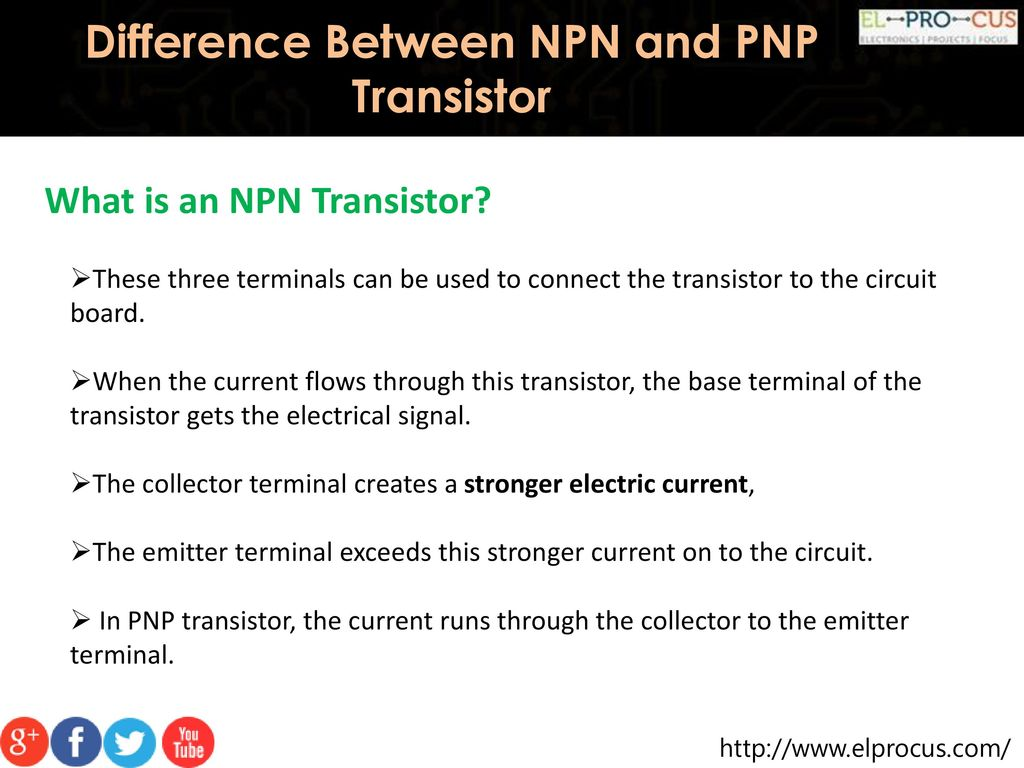 Difference Between Npn And Pnp Transistor Ppt Download Circuits