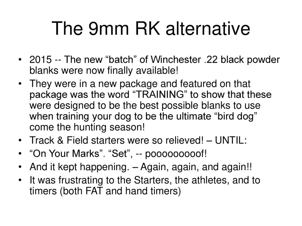 The 9 mm RK Alternative Starters – Is the unavailability and