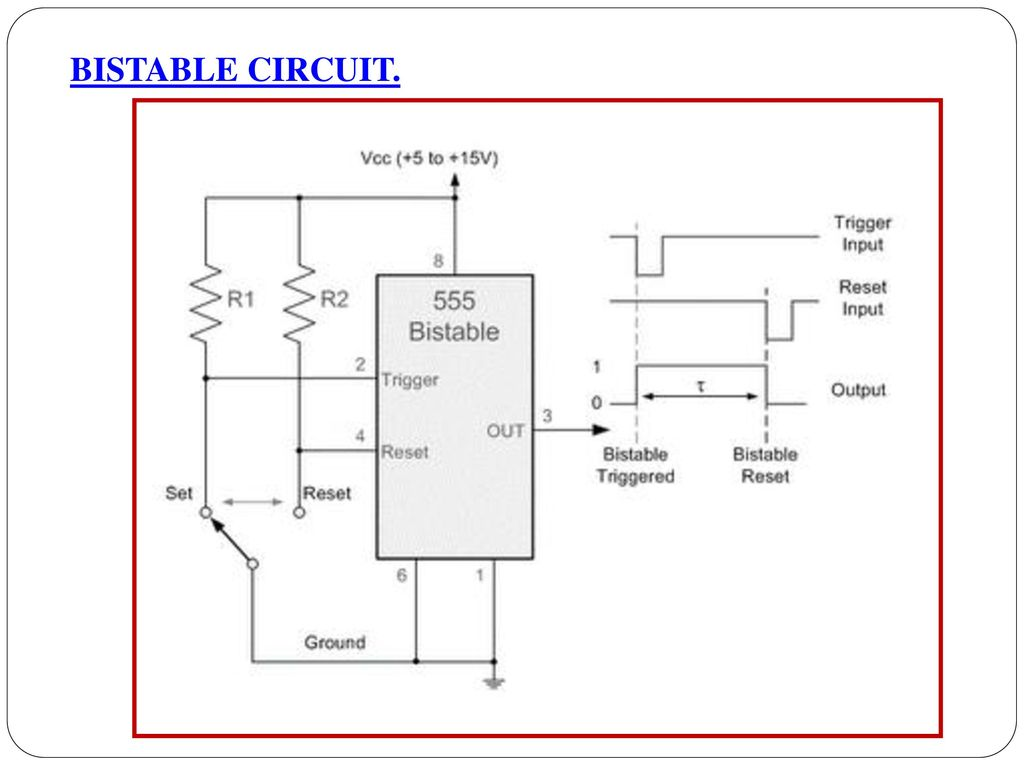 Unit Iv Application Of Special Ics Ppt Download How To Build A 555 Timer Bistable Circuit 21