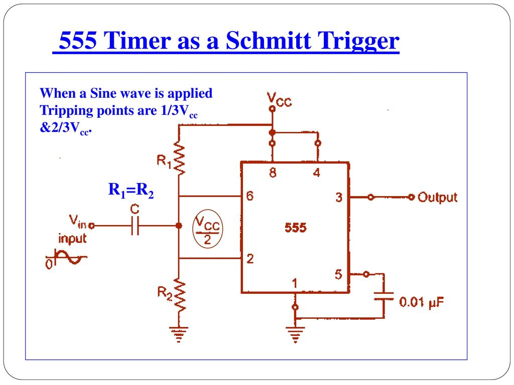 Unit Iv Application Of Special Ics Ppt Download 555 Timer Ramp Generator As A Schmitt Trigger