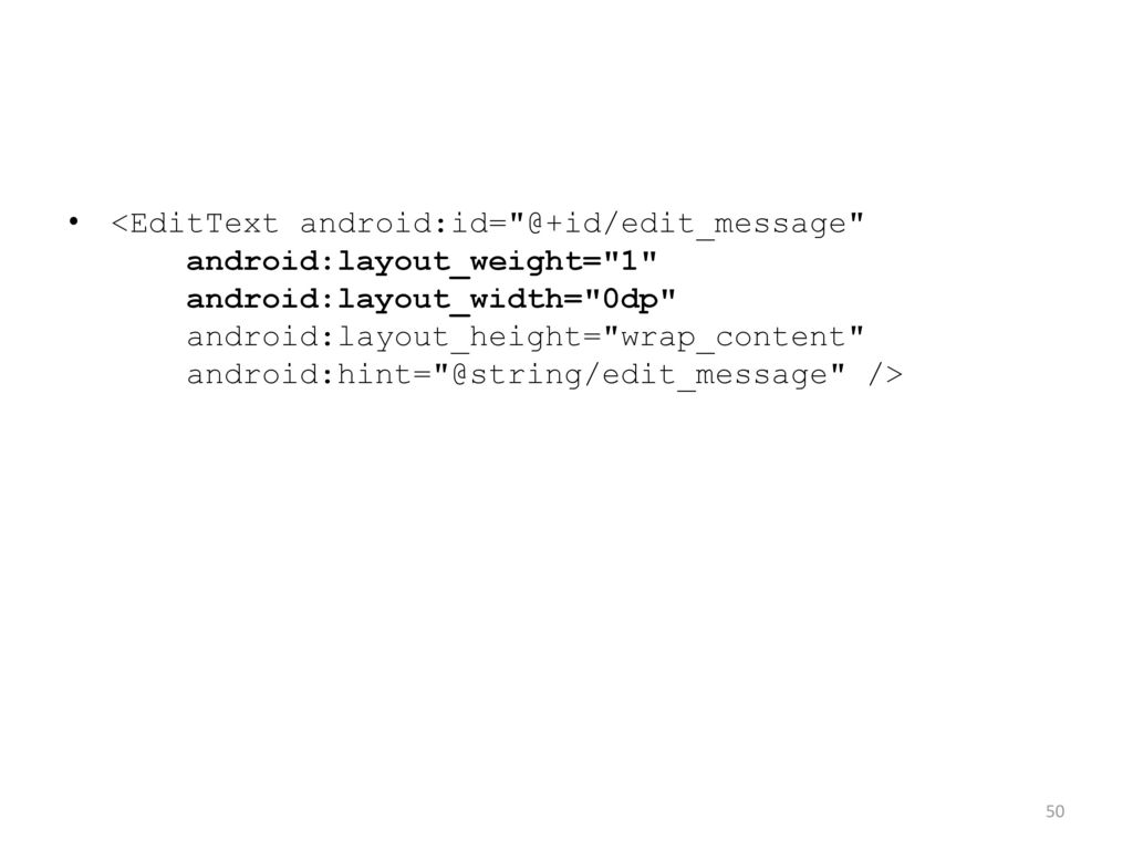 Android 4: Second Project, Echoing - ppt download
