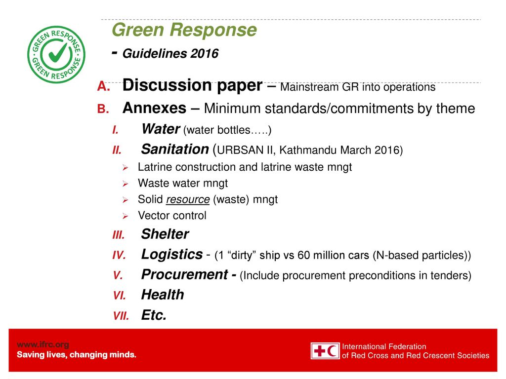 "Green Response ""The environment is free, and damage to it does not"