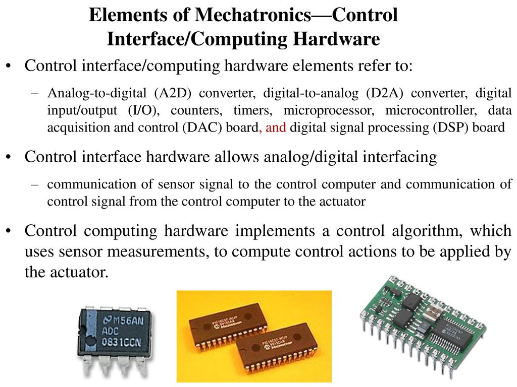Intro To Mechatronics Ppt Download Hardware Circuit Of Pcbased Data Logger Is Designed Around Analog Elements Mechatronicscontrol Interface Computing