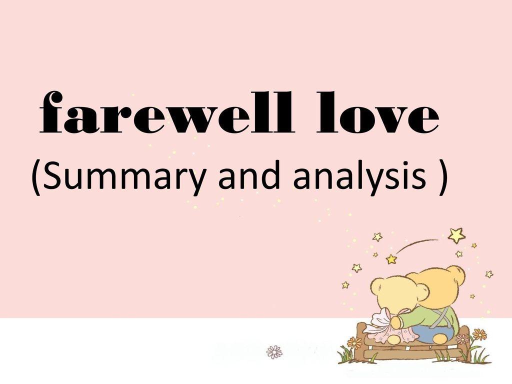 theme of farewell love by wyatt