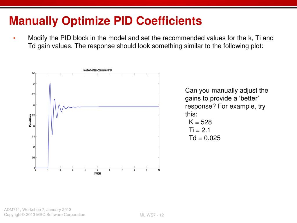 Workshop 7 Pid Tuning Ppt Download P Id Block Diagram Manually Optimize Coefficients