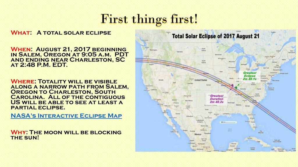 First Things First What A Total Solar Eclipse When August 21