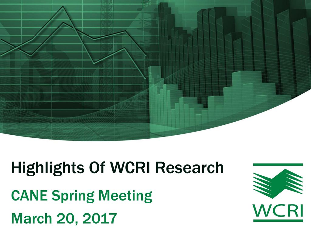 Highlights Of WCRI Research - ppt download