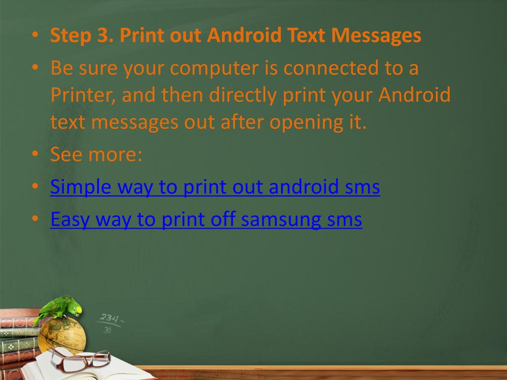 Print Out Text Messages from Android Phone Mac/Win - ppt