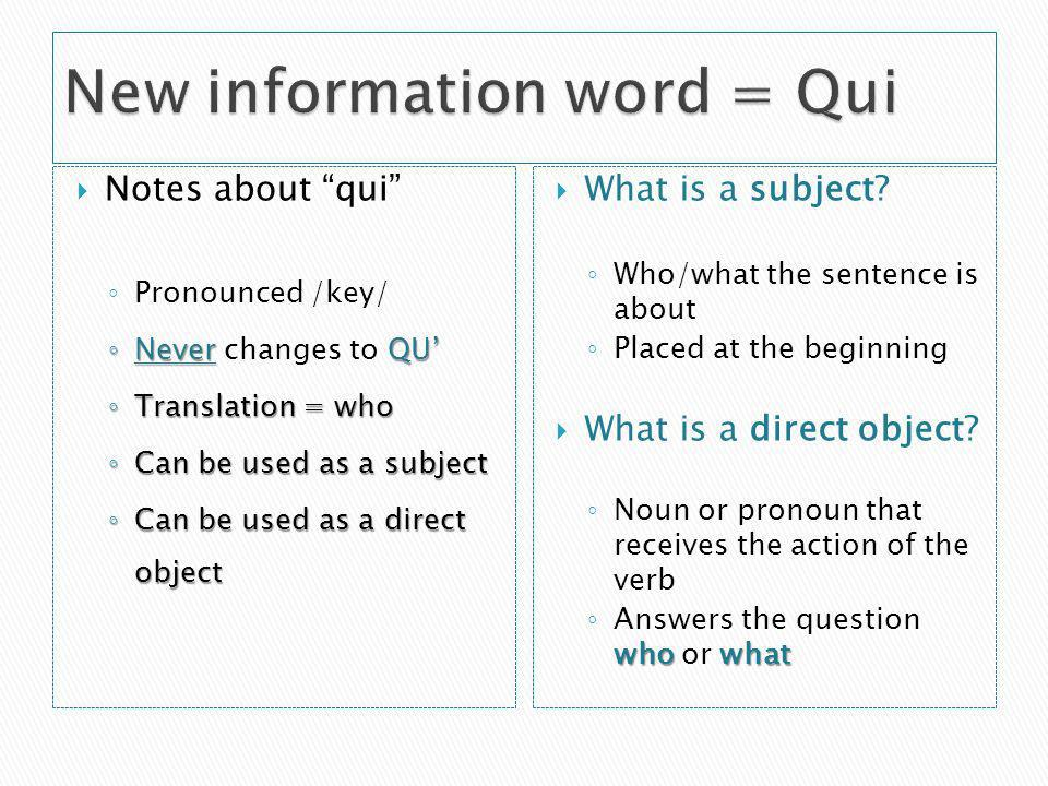 New information word = Qui