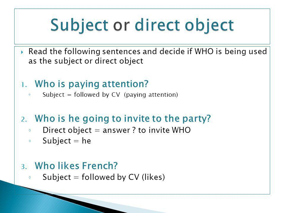 Subject or direct object