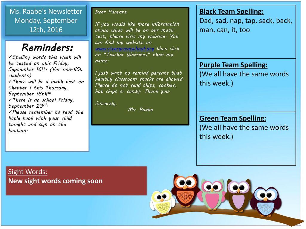Reminders: Black Team Spelling: Ms  Raabe's Newsletter - ppt