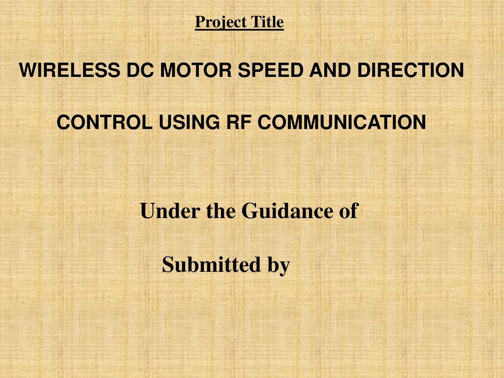 Wireless Dc Motor Speed And Direction Control Using Rf Communication Mcu