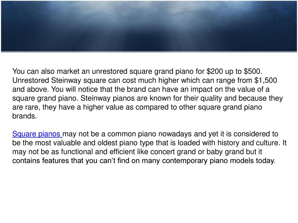 Square Grand Piano Value What's Your Square Grand Piano Worth? - ppt