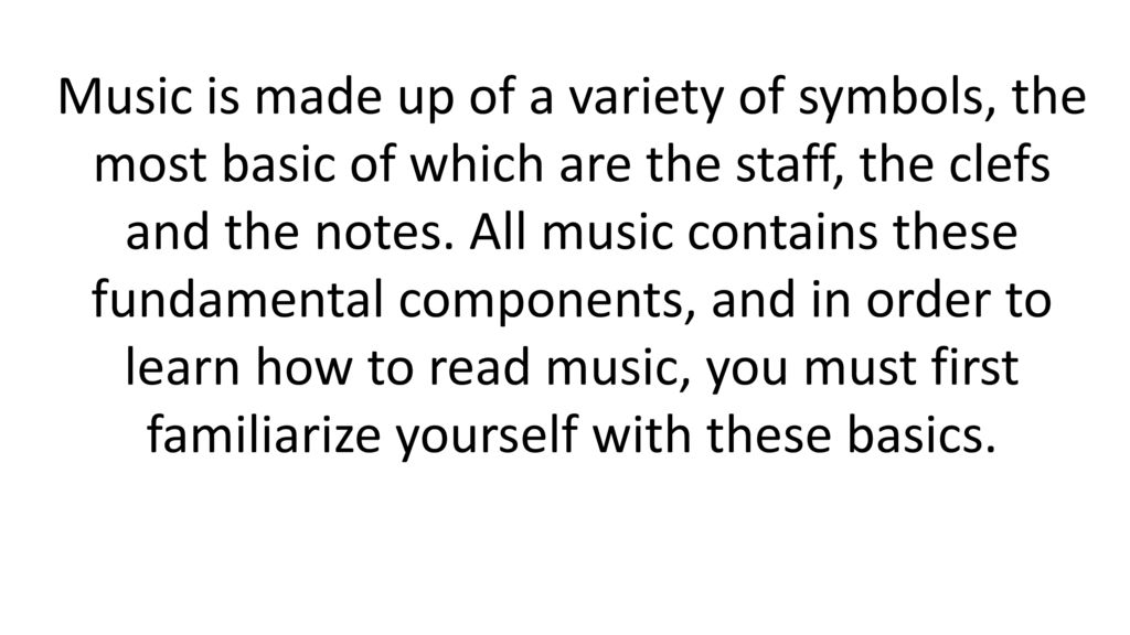 The Basic Symbols Of Music Notation Ppt Download