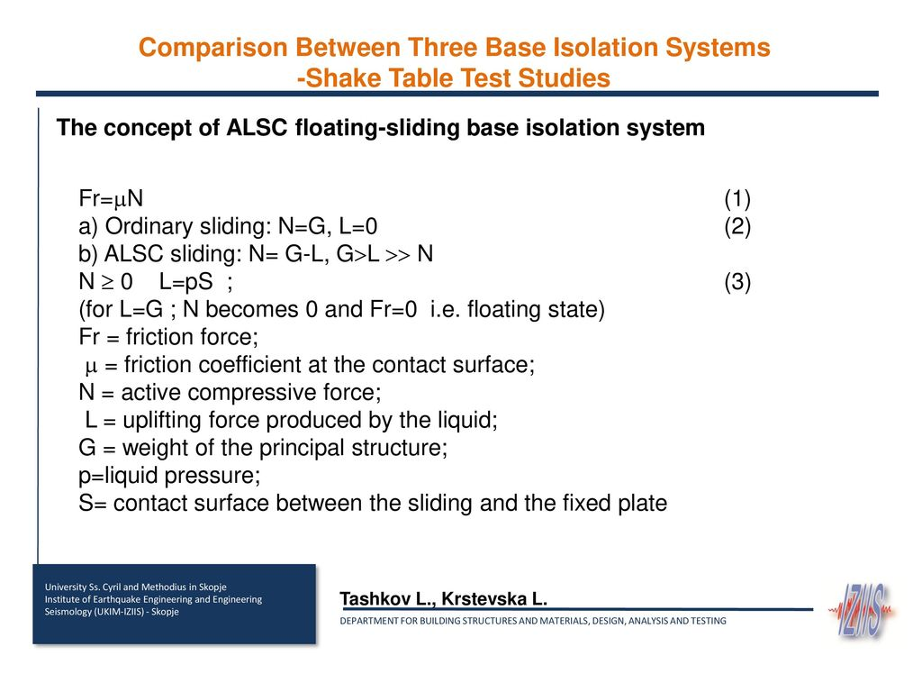 Comparison Between Three Base Isolation Systems