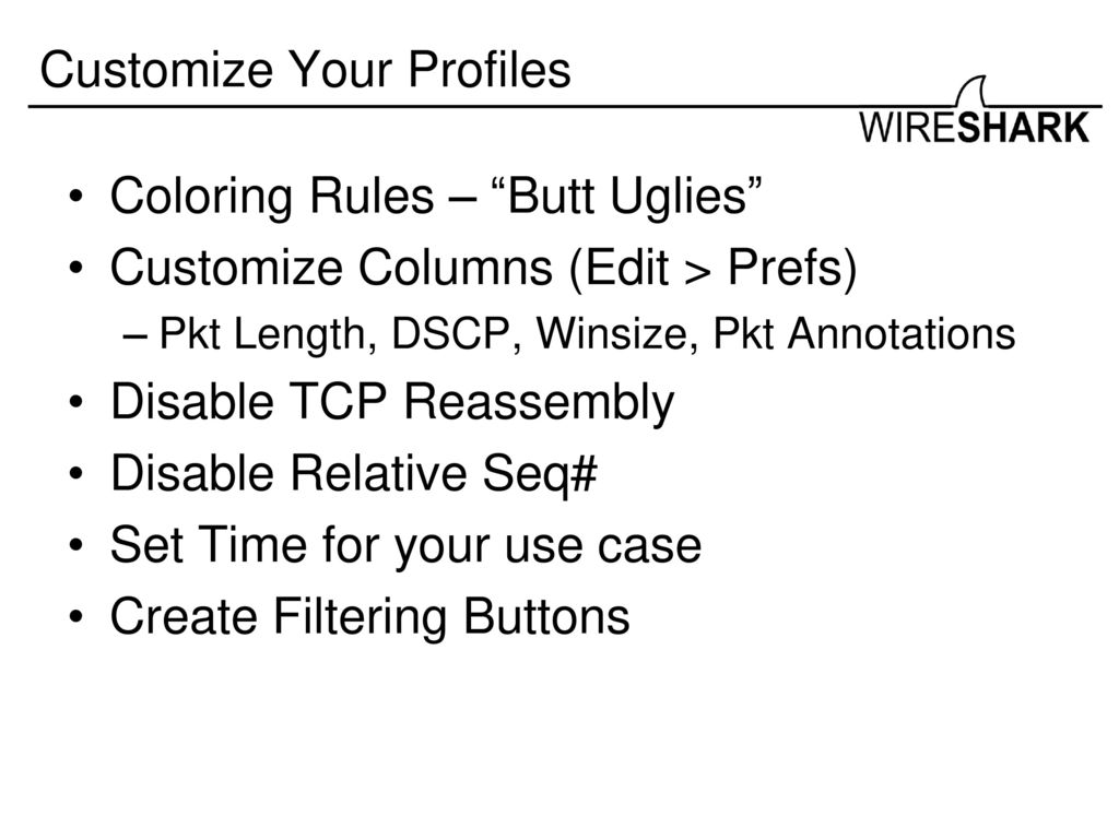 Real World Troubleshooting With Wireshark Ppt Download Uglies Wiring Diagram 19 Customize Your Profiles