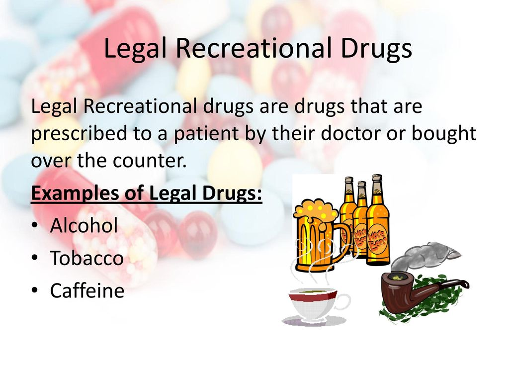 Medicinal and Recreational Drugs - ppt download