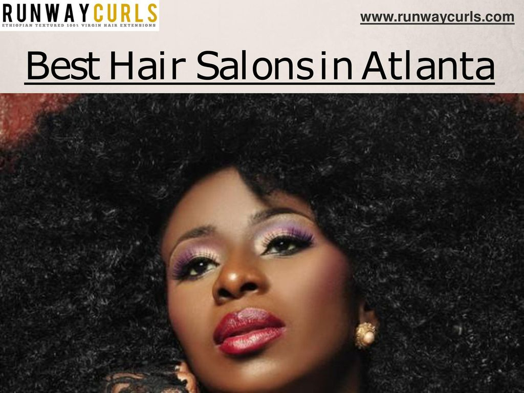 Best Hair Salons In Atlanta Ppt Download