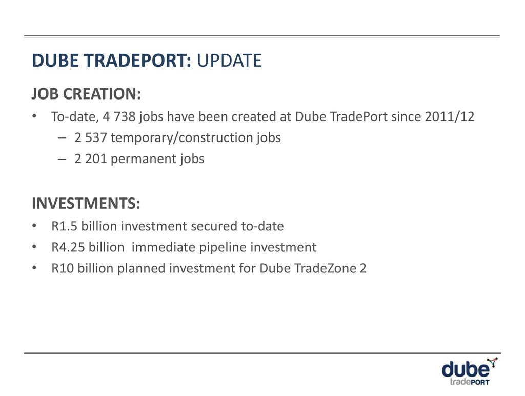 DUBE TRADEPORT OVERVIEW - ppt download