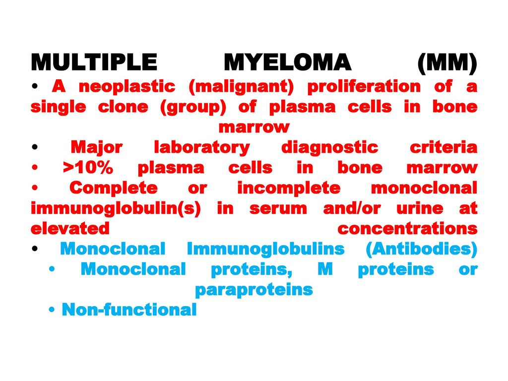 multiple myeloma (mm) objective: definition of mm biochemical