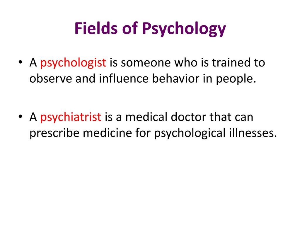 Who is a psychologist