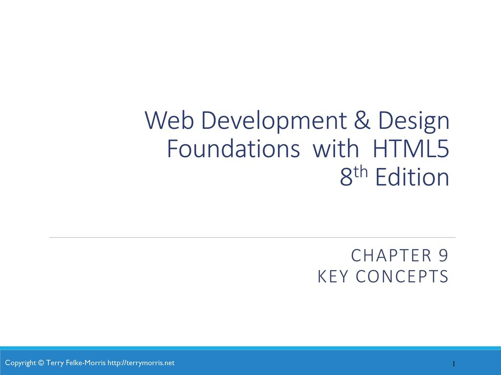 Web Development Design Foundations With Html5 8th Edition Ppt Download