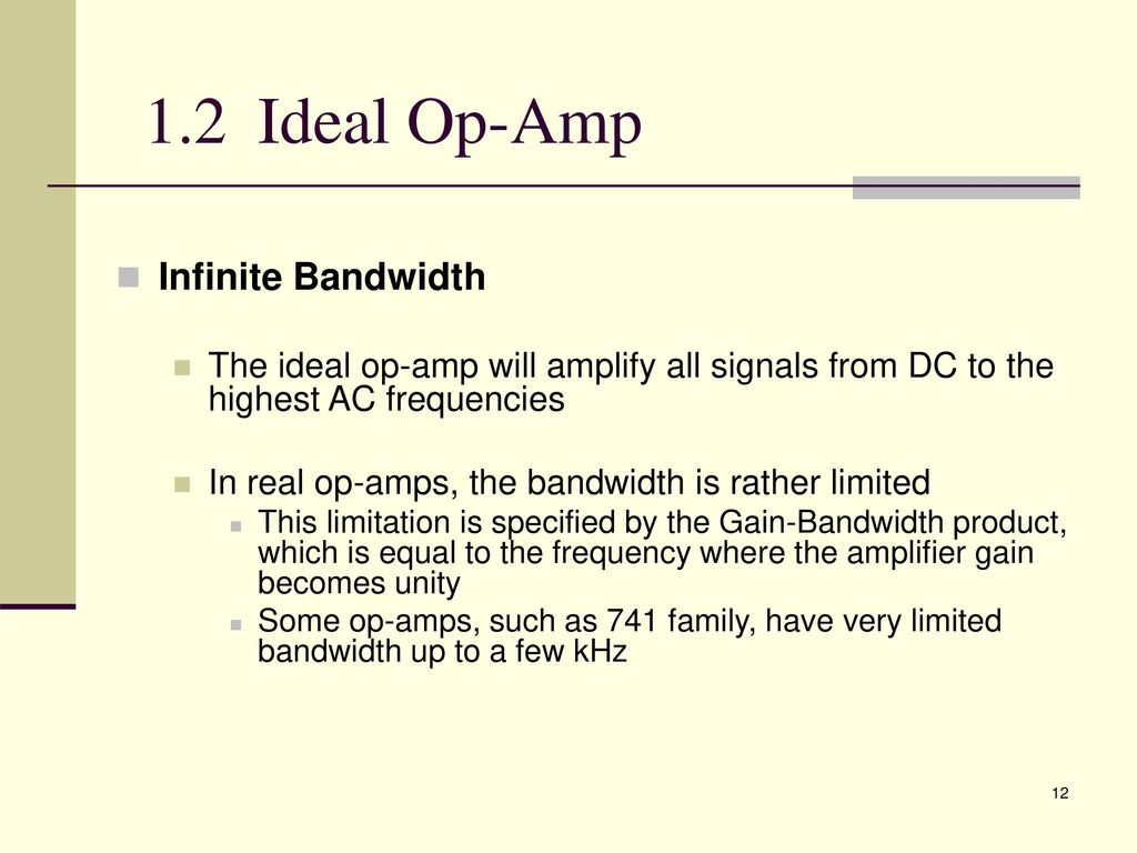 Analogue Electronic 2 Emt Ppt Download Op Amp Constant Ac Current Source General Purpose Amplifier Other 12 Ideal Infinite Bandwidth