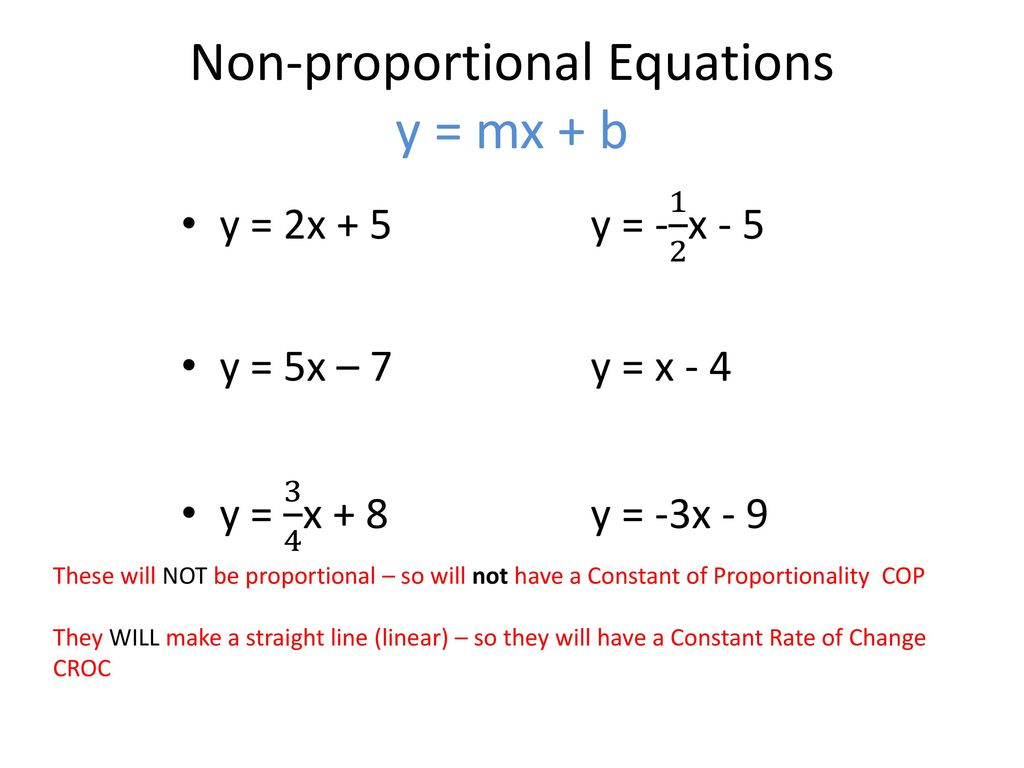 non-proportional equations– day 1 - ppt download