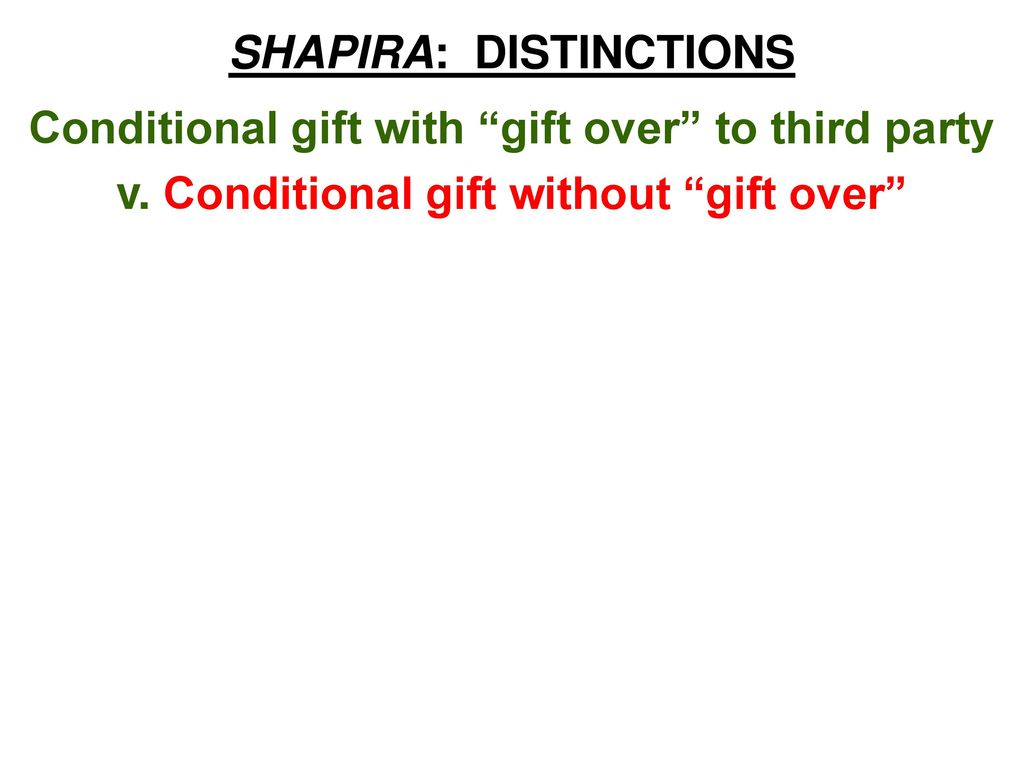 conditional gift
