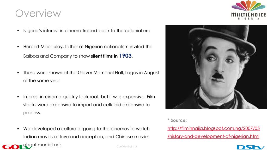 Overview Nigeria's interest in cinema traced back to the colonial era