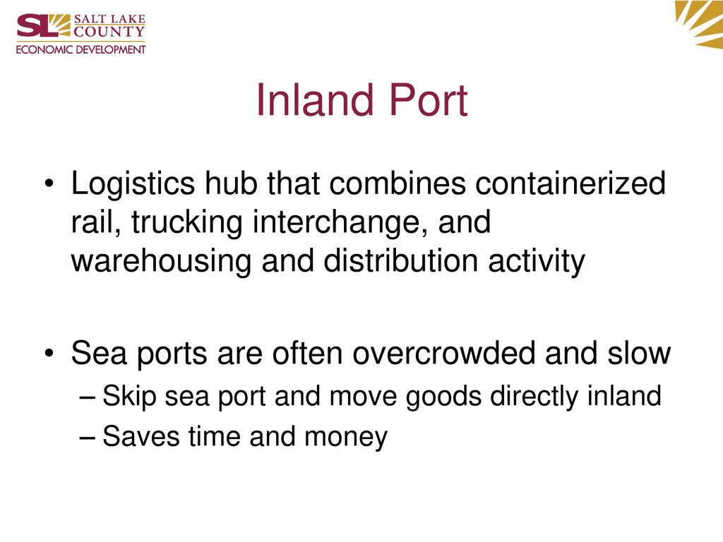 Inland Port Logistics hub that combines containerized rail, trucking interchange, and warehousing and distribution activity.